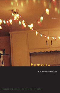 Famous (University of Nebraska Press, 2006)